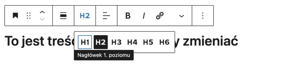 Edycja obszaru tekstowego naWordPress - zmiana nagłówka H2 naH3.