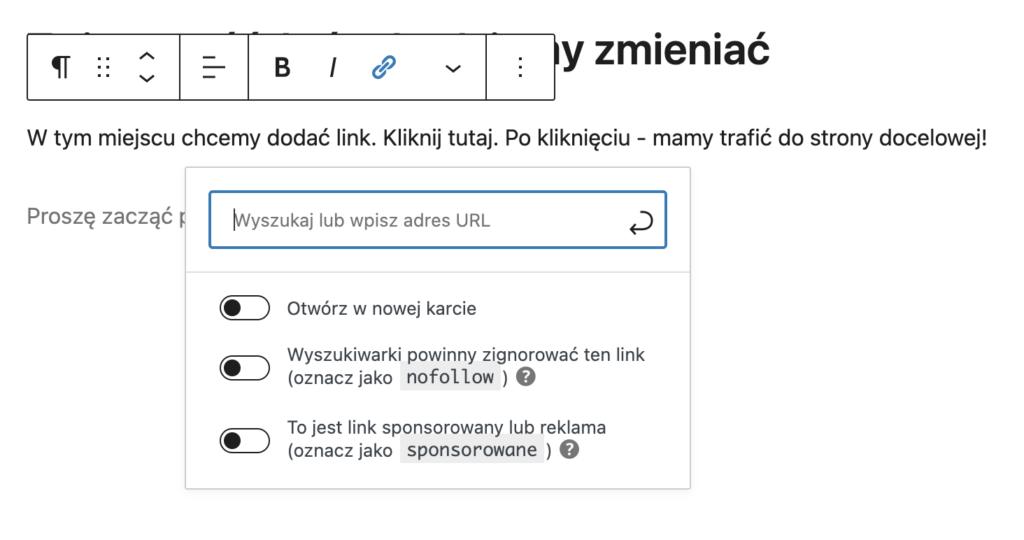 Edycja obszaru tekstowego naWordPress - dodatkowe opcje wprzypadku dodawania linków.